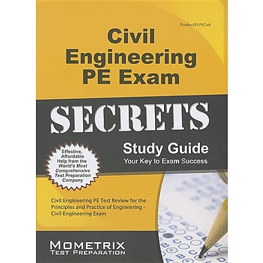 Civil Engineering PE Exam Secrets Study Guide: Civil Engineering Pe Test Review for the Principles & Practice