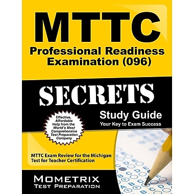 MTTC Professional Readiness Examination (096) Secrets Study Guide: MTTC Exam Review for the MITest for Teacher Certification