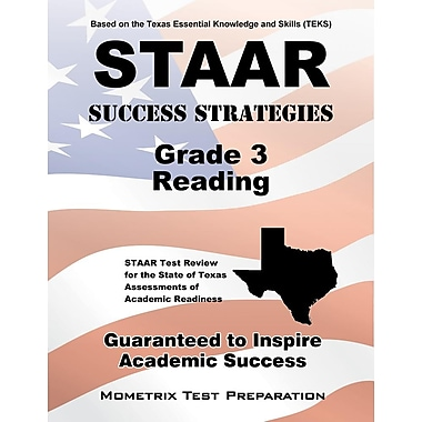 Staar Success Strategies Grade 3 Reading Study Guide: Staar Test Review for the State of Texas Assessments of Academic Readiness