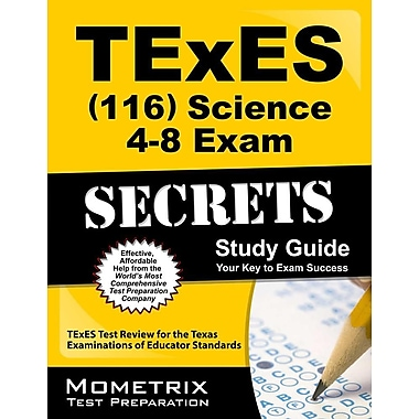 TExES (116) Science 4-8 Exam Secrets Study Guide: TExES Test Review for the Texas Examinations of Educator Standards