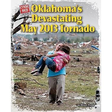 Oklahoma's Devastating May 2013 Tornado
