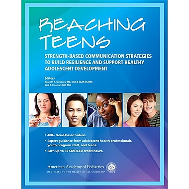 Reaching Teens: Strength-Based Communication Strategies to Build Resilience and Support Healthy Adolescent Development