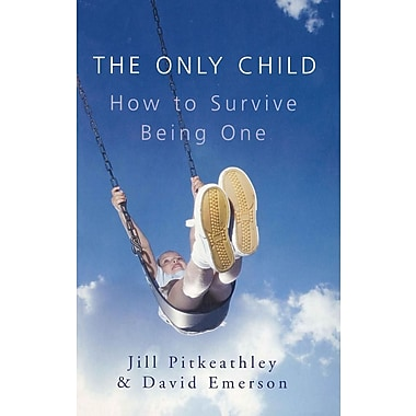 Only Child: How to Survive Being One