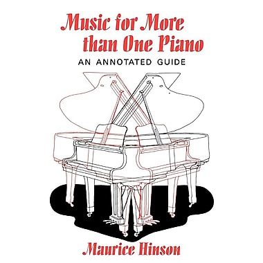 Music for More Than One Piano: An Annotated Guide