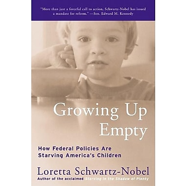 Growing Up Empty: How Federal Policies Are Starving America's Children