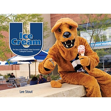 Ice Cream U: The Story of the Nation's Most Successful Collegiate Creamery
