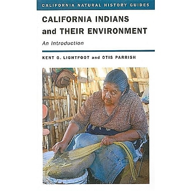 California Indians and Their Environment: An Introduction