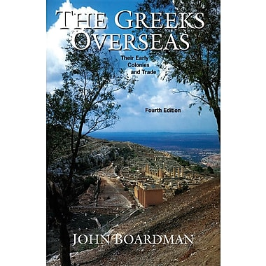 The Greeks Overseas: The Early Colonies and Trade
