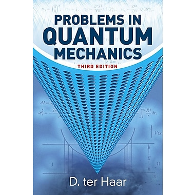 Problems in Quantum Mechanics: Third Edition