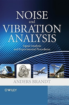 Noise and Vibration Analysis: Signal Analysis and Experimental Procedures 1326305