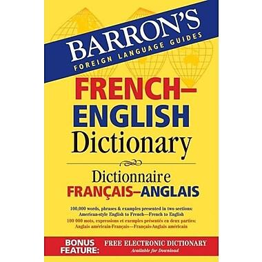 Barron's French-English Dictionary: Dictionnaire Francais-Anglais