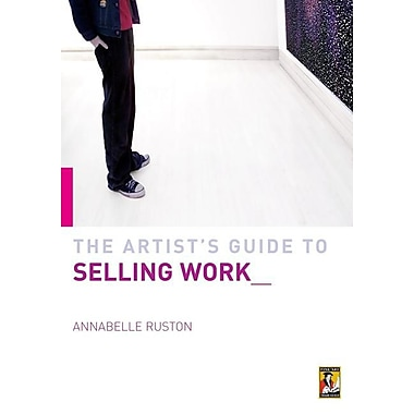 The Artist's Guide to Selling Work__