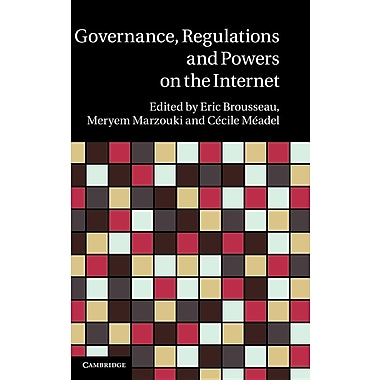 Governance, Regulation and Powers on the Internet