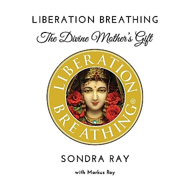 Liberation Breathing: The Divine Mother's Gift