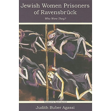 The Jewish Women Prisoners of Ravensbruck: Who Were They?