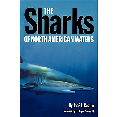 The Sharks of North American Waters
