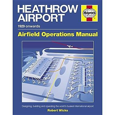 Heathrow Airport: 1929 Onwards