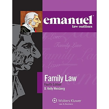Emanuel Law Outlines: Family Law, 4th Ed.