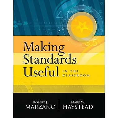 Making Standards Useful in the Classroom