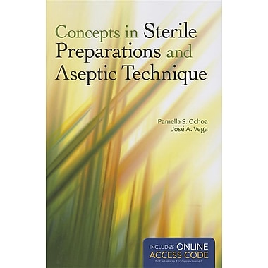 Concepts in Sterile Preparations and Aseptic Technique