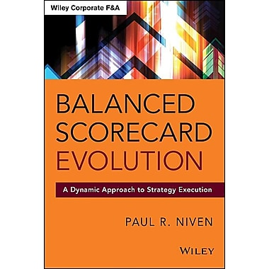 Balanced Scorecard Evolution: A Dynamic Approach to Strategy Execution