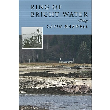 Ring of Bright Water: A Trilogy