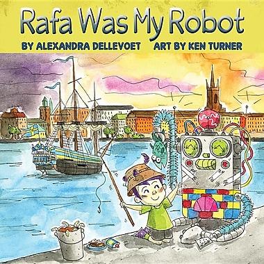 Rafa Was My Robot