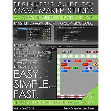Gamemaker Studio Book - A Beginner's Guide to Gamemaker Studio