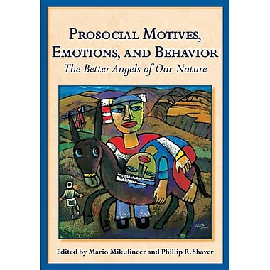 Prosocial Motives, Emotions, and Behavior: The Better Angels of Our Nature