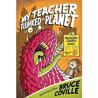 My Teacher Flunked the Planet