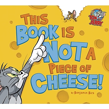 This Book Is Not a Piece of Cheese!
