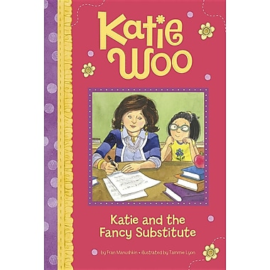 Katie and the Fancy Substitute