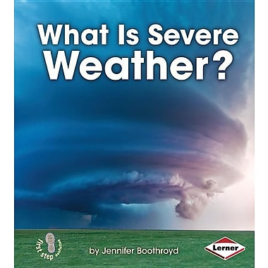 What Is Severe Weather?