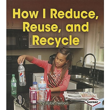 How I Reduce, Reuse, and Recycle