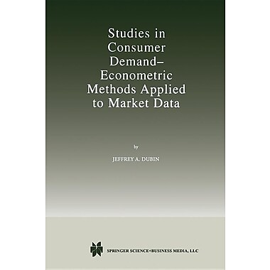 Studies in Consumer Demand Econometric Methods Applied to Market Data