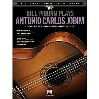 Bill Piburn Plays Antonio Carlos Jobim: Hal Leonard Solo Guitar Library