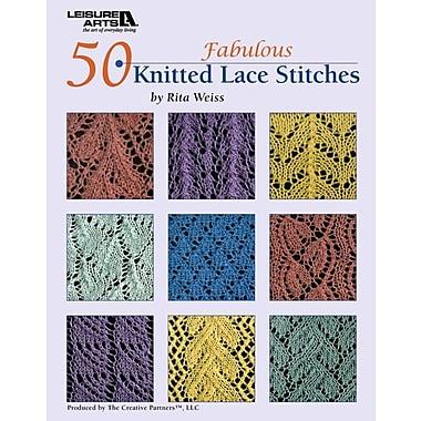 50 Fabulous Knitted Lace Stitches (Leisure Arts #4529)