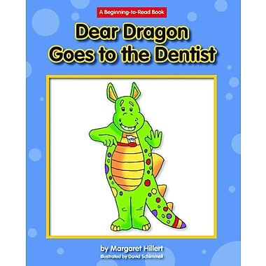 Dear Dragon Goes to the Dentist