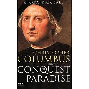 Christopher Columbus and the Conquest of Paradise