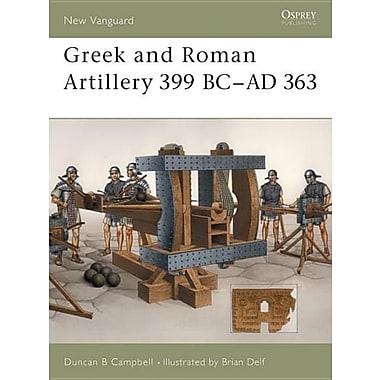 Greek and Roman Artillery 399 BC-AD 363