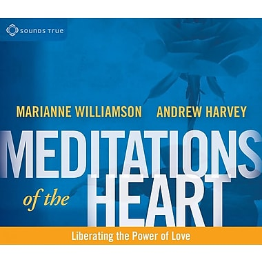 Meditations of the Heart: Liberating the Power of Love