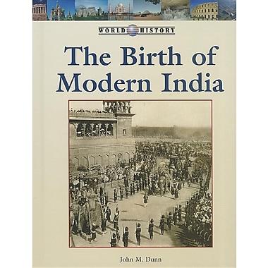 The Birth of Modern India