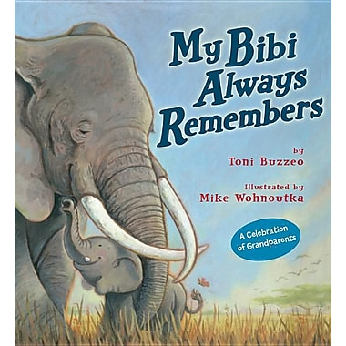 My Bibi Always Remembers
