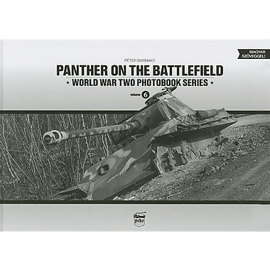 Panther on the Battlefield: World War Two Photobook Series Vol. 6