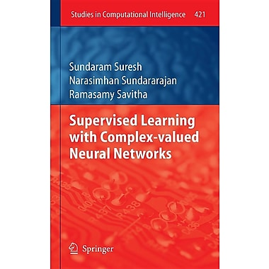 Supervised Learning with Complex-Valued Neural Networks