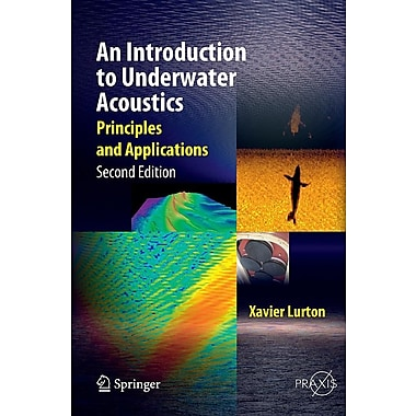 An Introduction to Underwater Acoustics: Principles and Applications