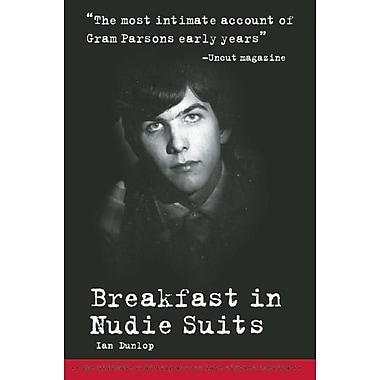 Breakfast in Nudie Suits