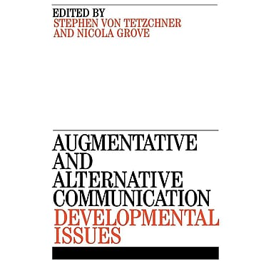 Augmentative and Alternative Communication: Developmental Issues