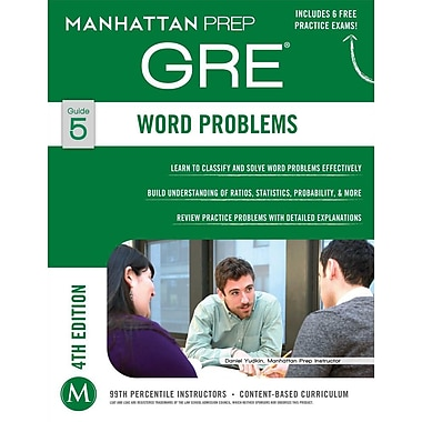 Manhattan Prep: Word Problems GRE Strategy, Guide 5