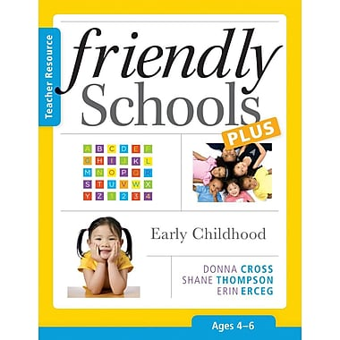Friendly Schools Plus: Early Childhood, Ages 4-6